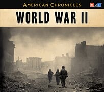 American Chronicles: World War II by NPR